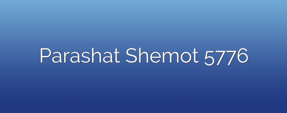 Parashat Shemot 5776