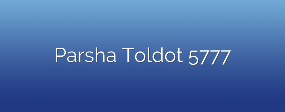 Parsha Toldot 5777