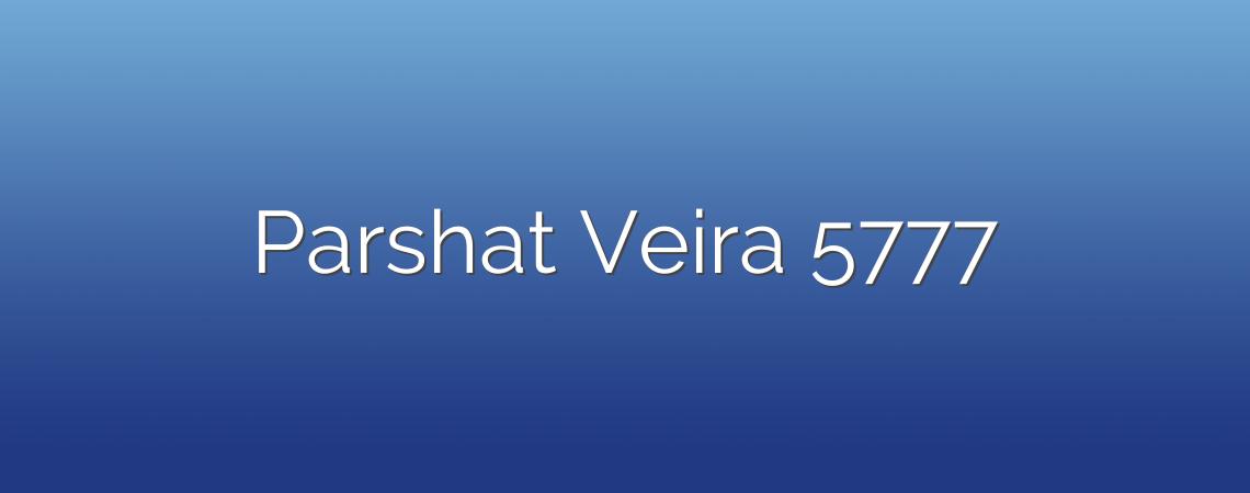 Parshat Veira 5777