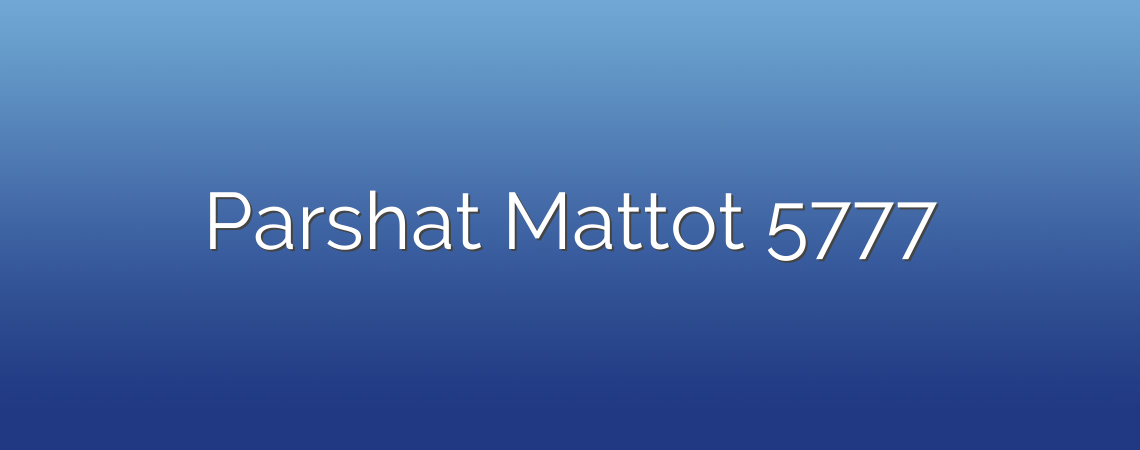 Parshat Mattot 5777