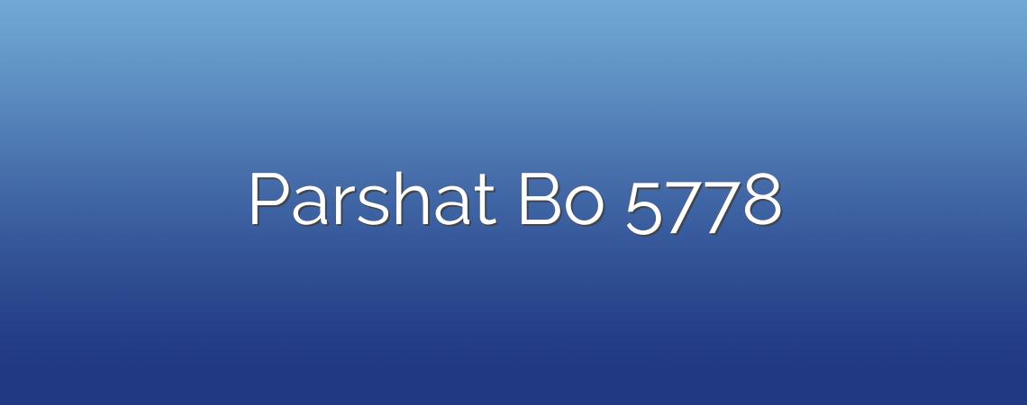Parshat Bo 5778