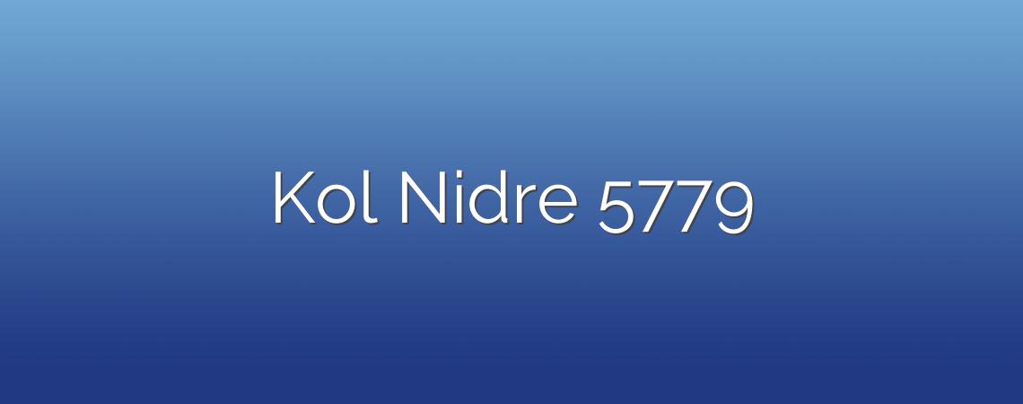 Kol Nidre 5779