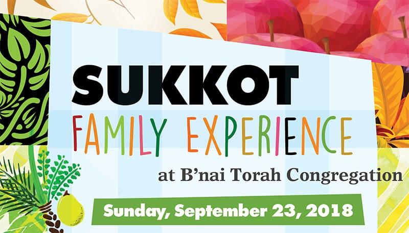 Sukkot Family Experience at B'nai Torah Congregation